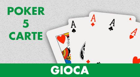 Gioca a Poker 5 carte